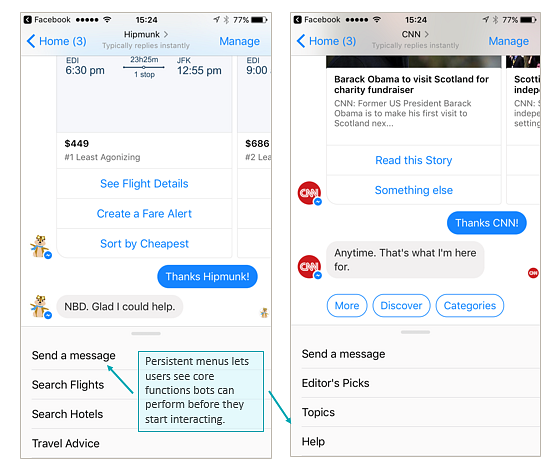 Persistent menus appear when users start engaging with chatbots, listing all of the functions the bot can perform