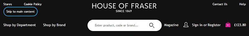 Skip to main content' link with clear visible focus on House of Fraser website