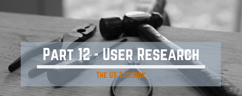 Tools on a bench demonstrating the UX toolbox